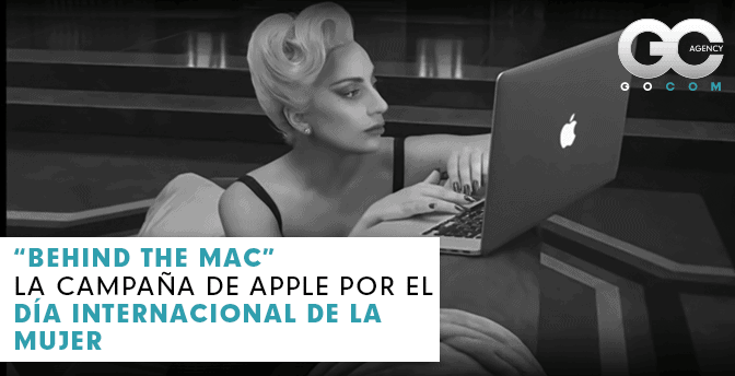 gocom_agencia_de_marketing_digital-behind_the_mac_apple_dia_internacional_de_la_mujer